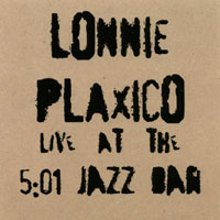 lonnie Plaxico, Live at the Jazz Bar