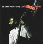 lonnie Plaxico, Live at the Jazz Standard